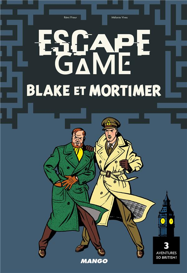 Escape game Blake et Mortimer Vives Mélanie Mango